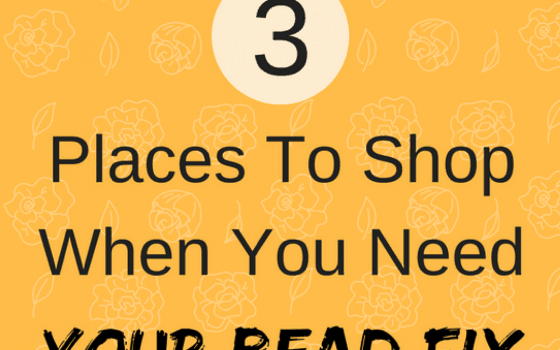 3 Places To Shop When You Need Your Bead Fix