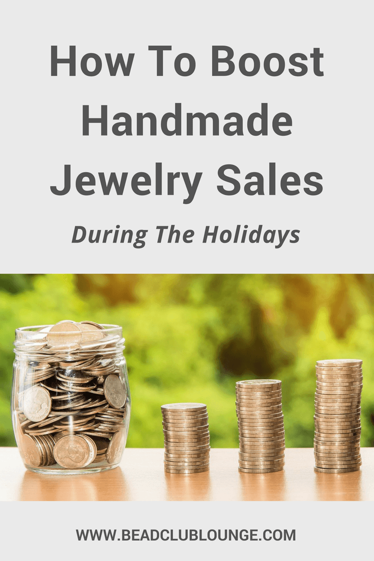 If you want to make money selling handmade jewelry during the holidays, here are some simple tips to increase your sales.